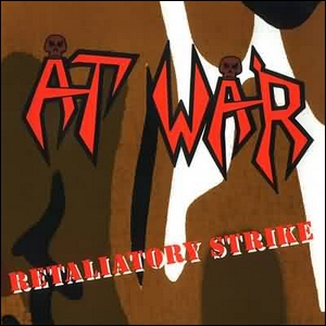 AT WAR - Retaliatory Strike - Re-Released Front Cover